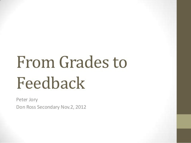 From Grades to Feedback