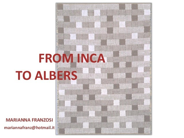 from inca to albers