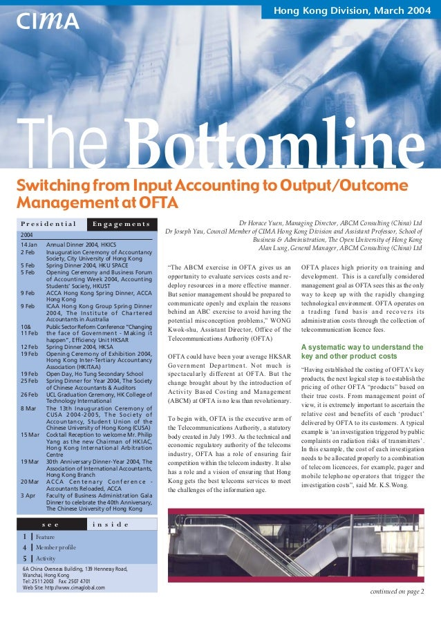 Hong Kong Division, March 2004The BottomlineSwitching from Input Accounting to Output/OutcomeManagement at OFTAPresidentia...