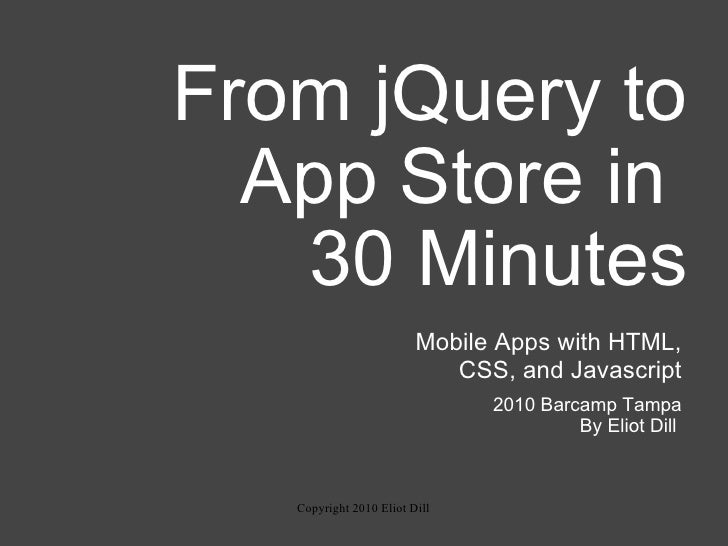 From jQuery to App Store in 30 Minutes