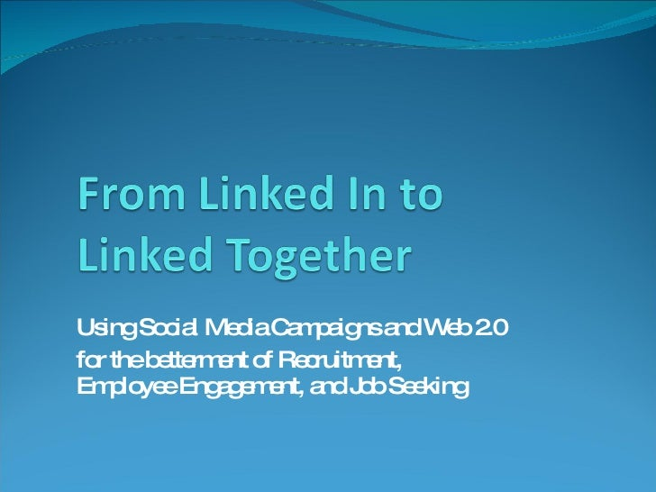 From Linked In To Linked Together