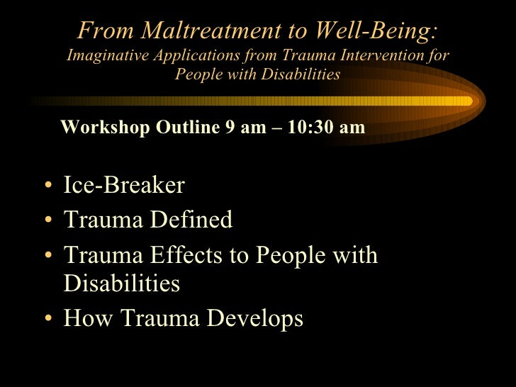 From Maltreatment to Well-Being:   Imaginative Applications from Trauma Intervention for People with Disabilities Ice-Brea...
