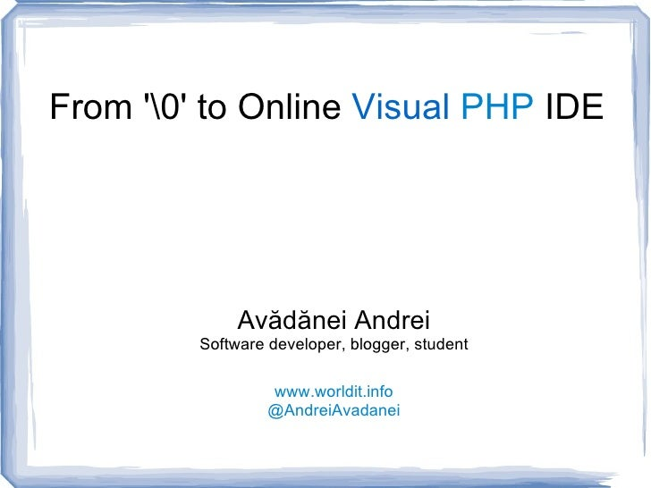 From NULL to Online Visual PHP IDE
