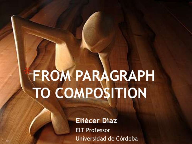 From paragrah to composition