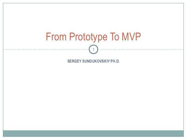 From Prototype to MVP (case study)