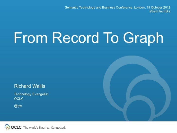 Semantic Technology and Business Conference, London, 19 October 2012                                                      ...