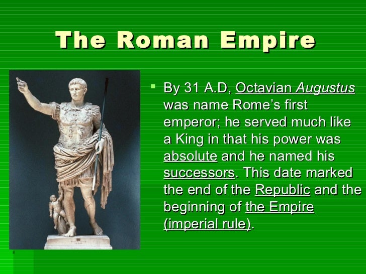 the roman republic and the creation of roman empire essay The roman republic (latin: res publica romana, classical latin: [ˈreːs ˈpuːblɪka roːˈmaːna]) was the era of classical roman civilization beginning with the overthrow of the roman kingdom, traditionally dated to 509 bc, and ending in 27 bc with the establishment of the roman empire.