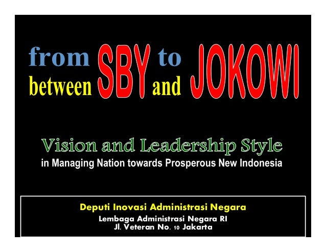 From SBY to JOKOWI; between SBY and JOKOWI