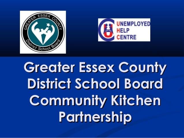 Greater Essex County District School Board Community Kitchen Partnership