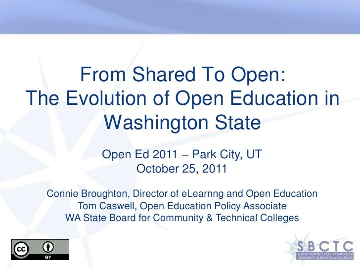 From Shared To Open:The Evolution of Open Education in        Washington State             Open Ed 2011 – Park City, UT   ...