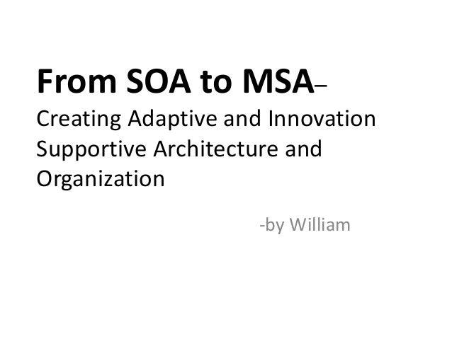 From SOA to MSA