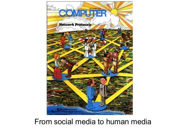 From Social Media to Human Media @ Glocal: Inside Social Media