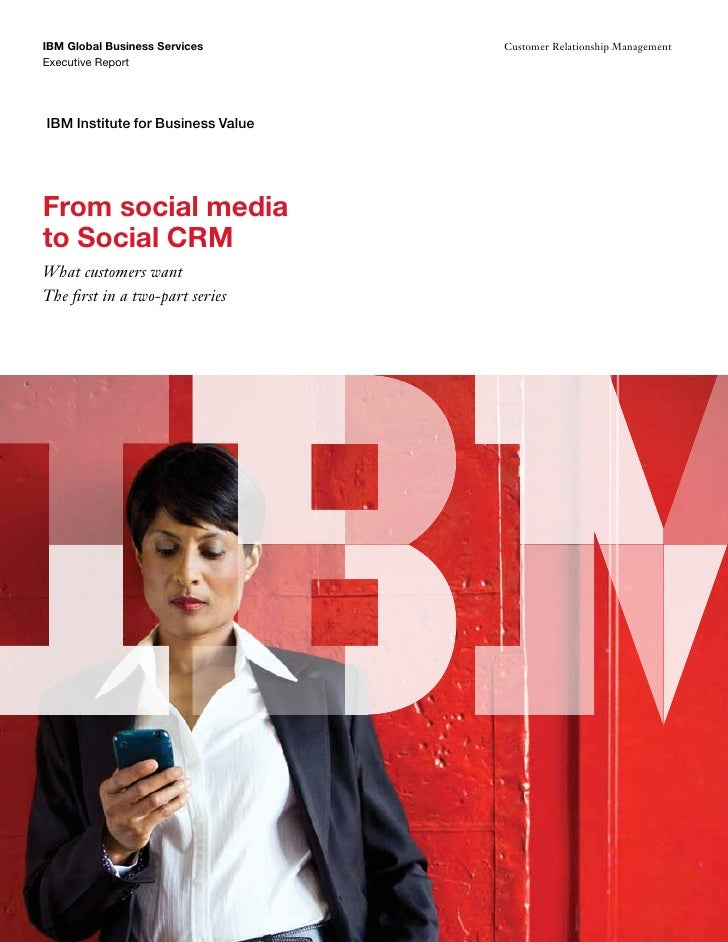 From Social Media To Social Crm 1 What Customers Want