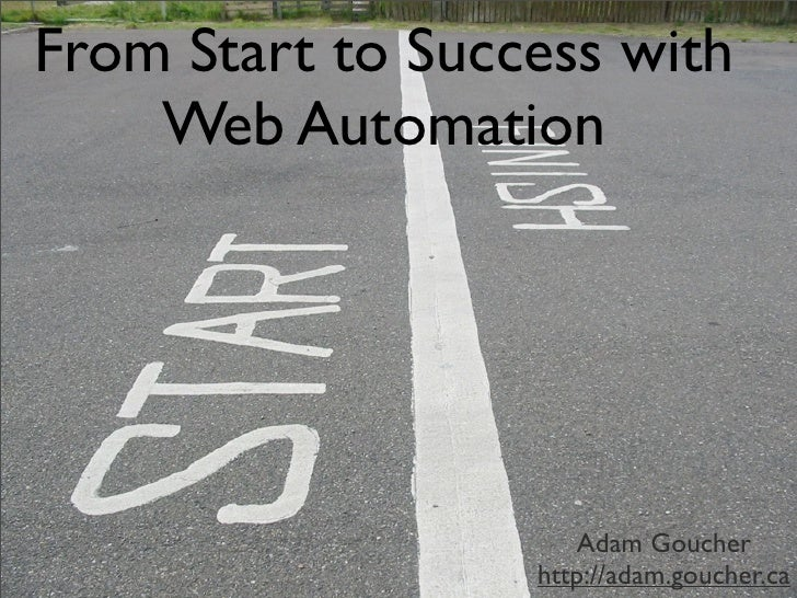 From Start To Success with Web Automation