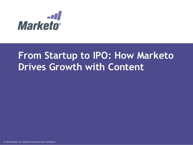 From Startup to IPO - How Marketo Drives Growth with Content