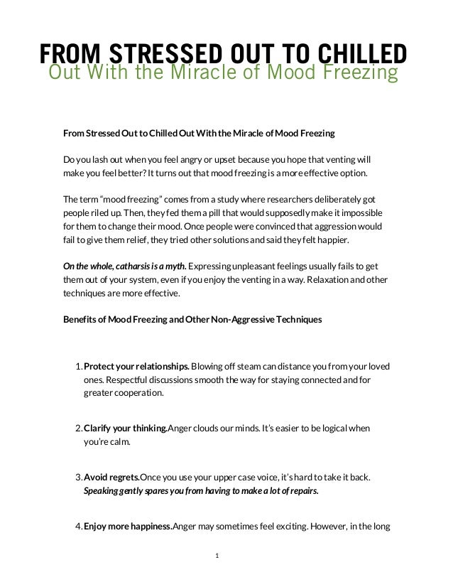 FROM STRESSED OUT TO CHILLED Out With the Miracle of Mood Freezing From Stressed Out to Chilled Out With the Miracle of Mo...
