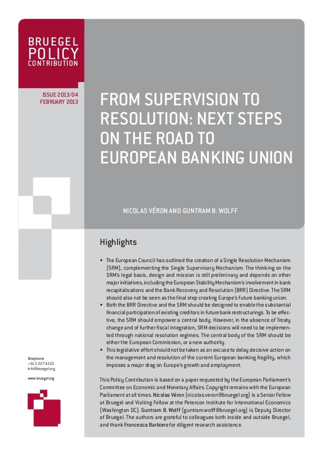 From supervision to resolution  next steps on the road to european banking union (english)