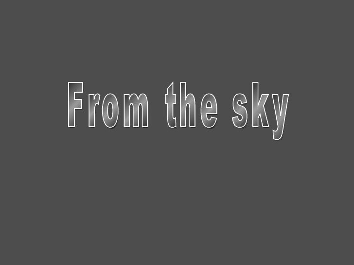 From The Sky