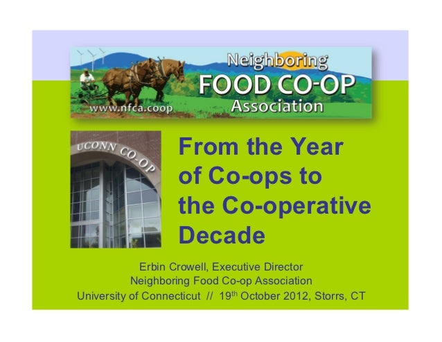 From the Year                    of Co-ops to                    the Co-operative                    Decade             Er...