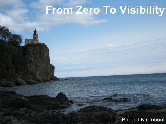 From Zero To Visibility Bridget Kromhout