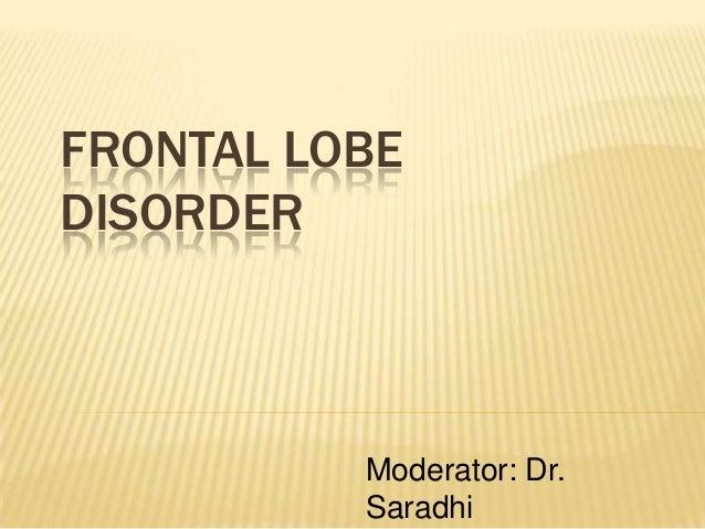 Frontal lobe syndromes