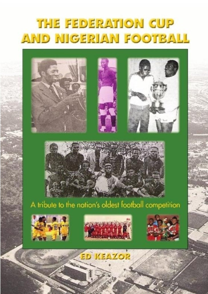 The Federation Cup and Nigerian Football