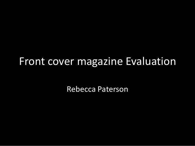 Front cover magazine EvaluationRebecca Paterson