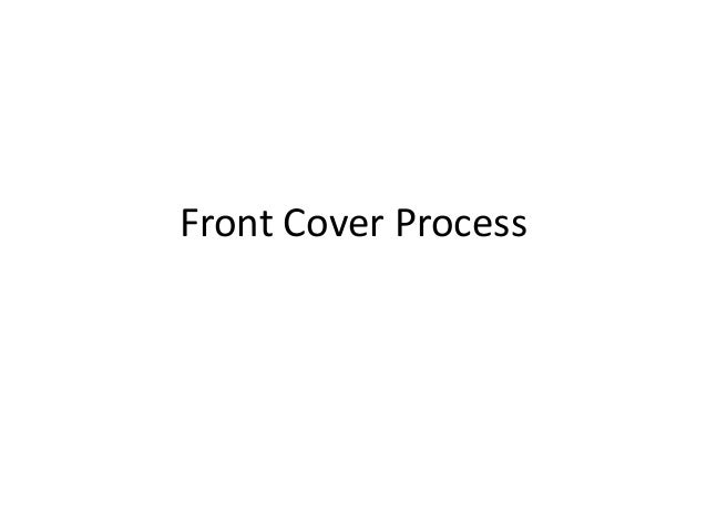 Front Cover Process