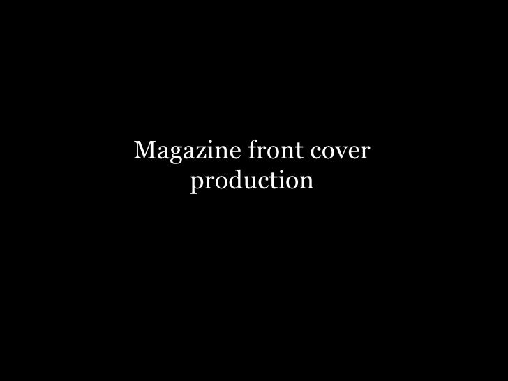 Front Cover Production