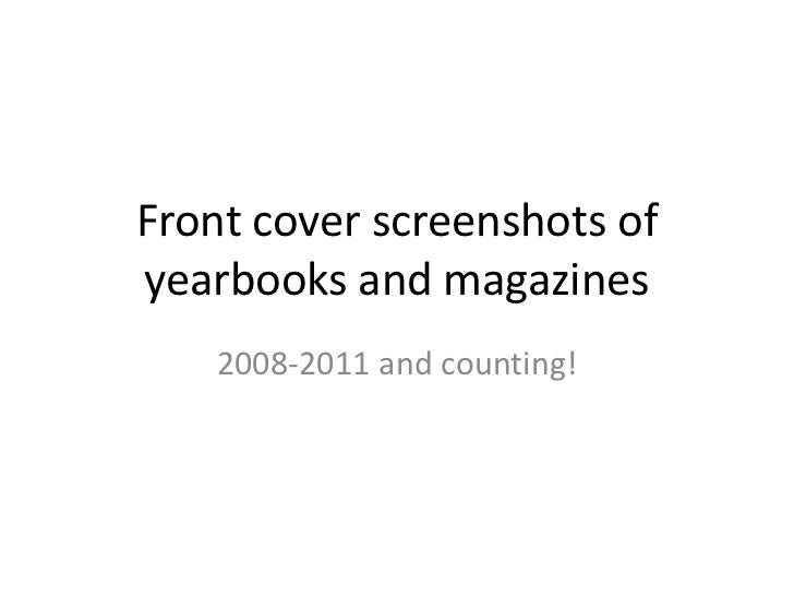 Front cover screenshots of yearbooks and magazines