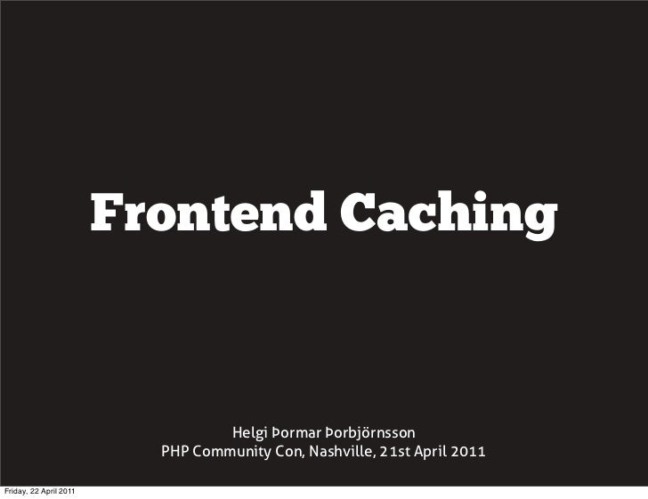 Frontend caching