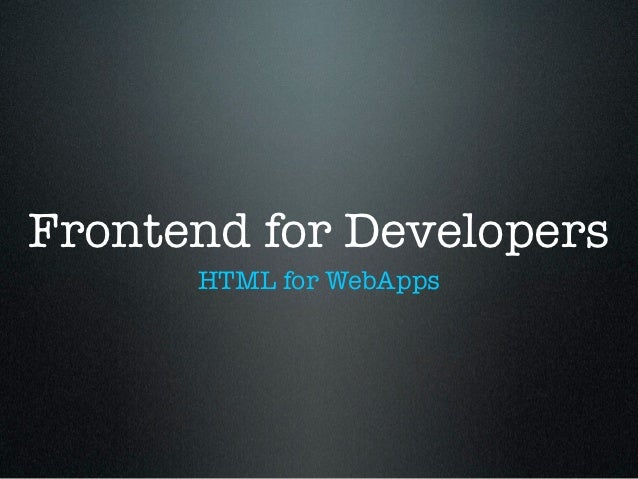 Frontend for developers
