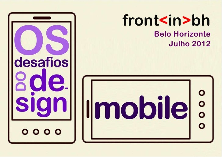 FrontinBH - Os dasafios do Design Mobile