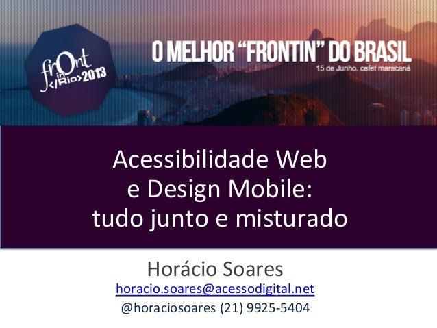 Acessibilidade e Design Mobile: Frontinrio junho/03