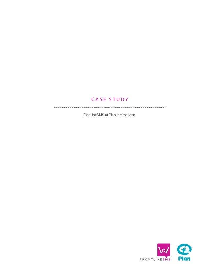 CASE STUDYFrontlineSMS at Plan International
