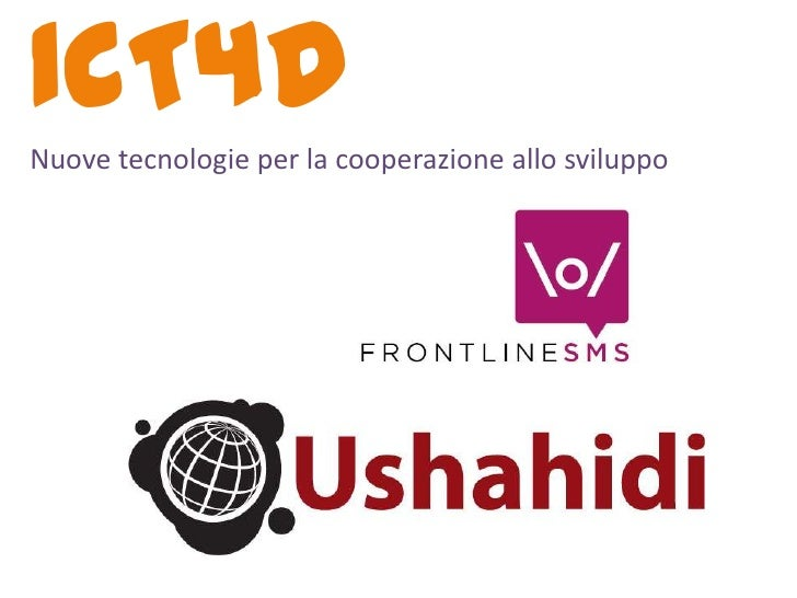 Lezione 5 ICT4D: Frontlinesms&Ushahidi