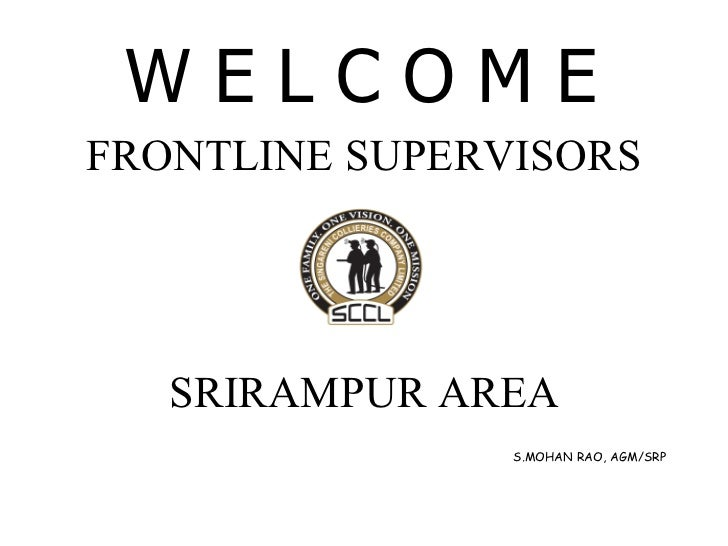 Front line supervisors