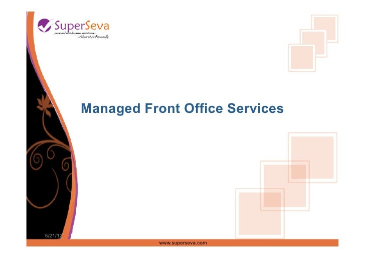 Managed Front Office Services5/21/12                     www.superseva.com