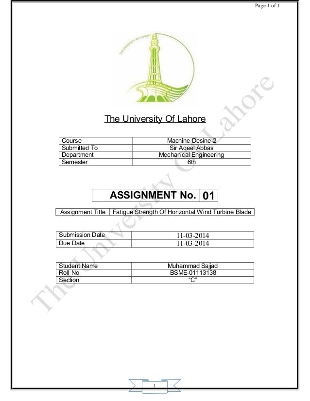 1 Page 1 of 1 The University Of Lahore Course Machine Desine-2 Submitted To Sir Aqeel Abbas Department Mechanical Engineer...