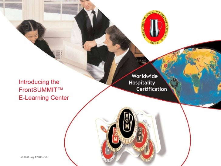 Introducing the FrontSUMMIT™ E-Learning Center     © 2009 July FDRP – V2