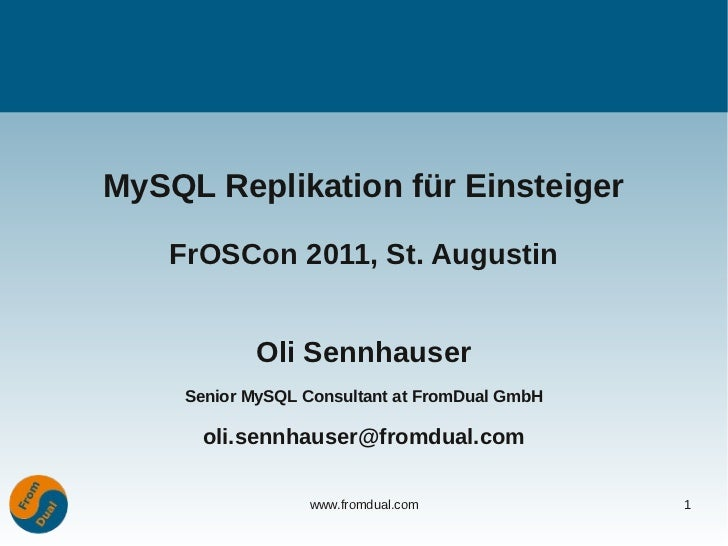 FROSCON 2011: MySQL Replication