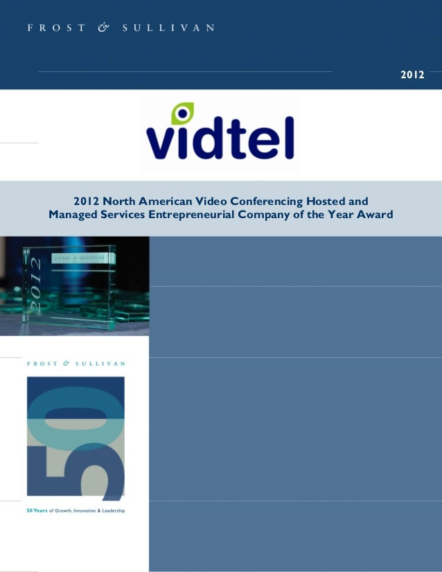 Vidtel: Frost & Sullivan Entrepreneurial Company of the Year Award