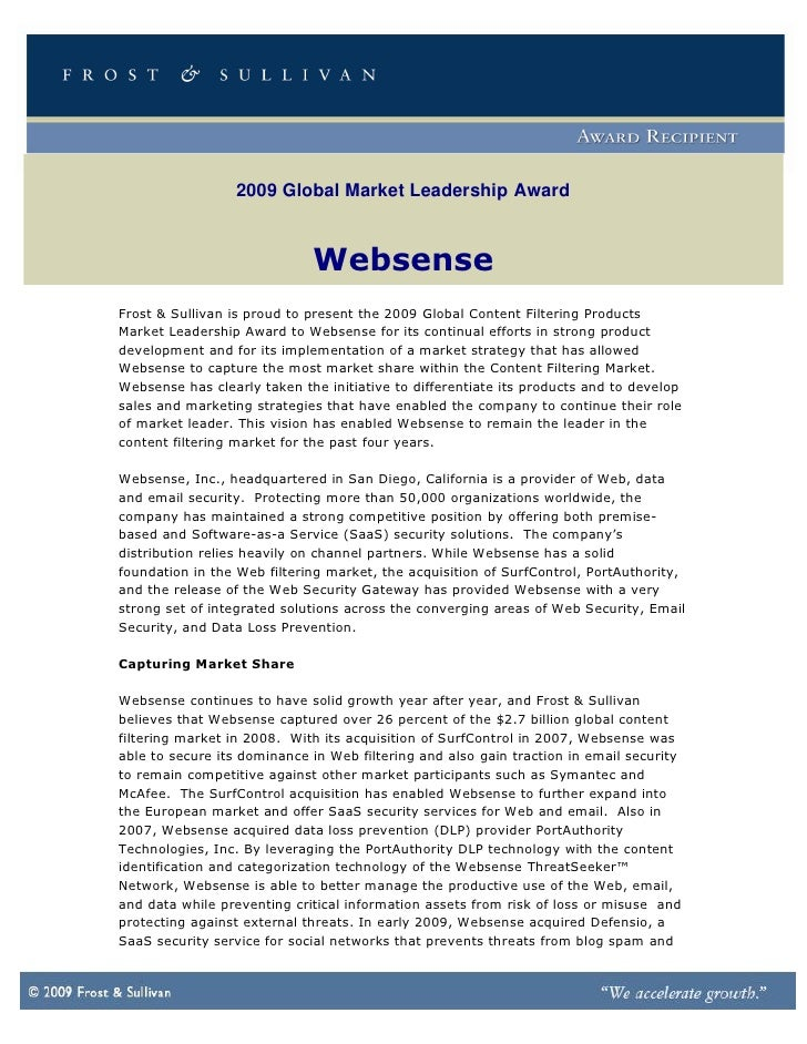 2009 Global Market Leadership Award                                 Websense Frost & Sullivan is proud to present the 2009...