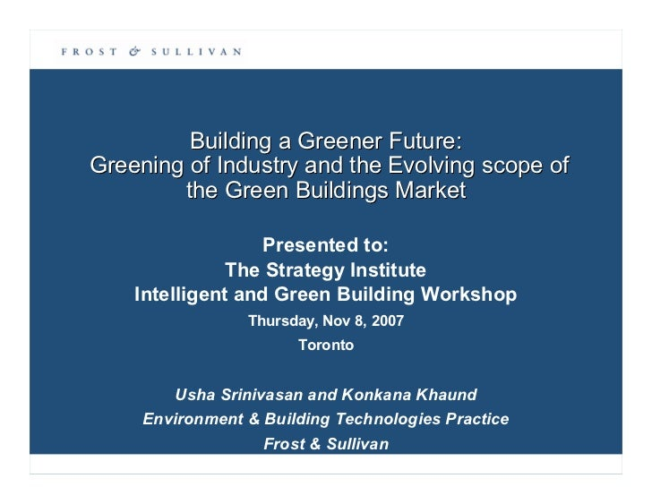 Building a Greener Future: Greening of Industry and the Evolving scope of         the Green Buildings Market              ...
