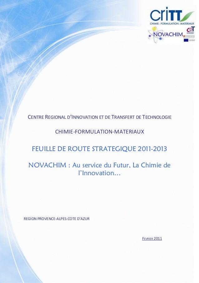 CENTRE REGIONAL D'INNOVATION ET DE TRANSFERT DE TECHNOLOGIE               CHIMIE-FORMULATION-MATERIAUX    FEUILLE DE ROUTE...