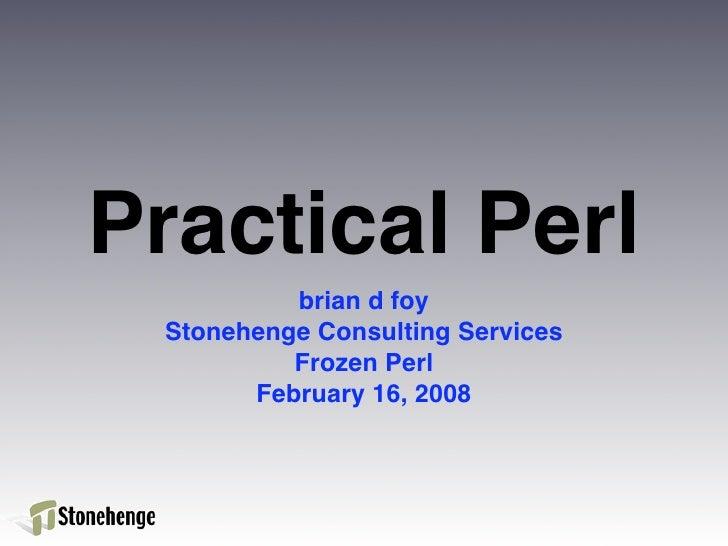 "Frozen Perl 2008 Keynote ""Practical Perl"""