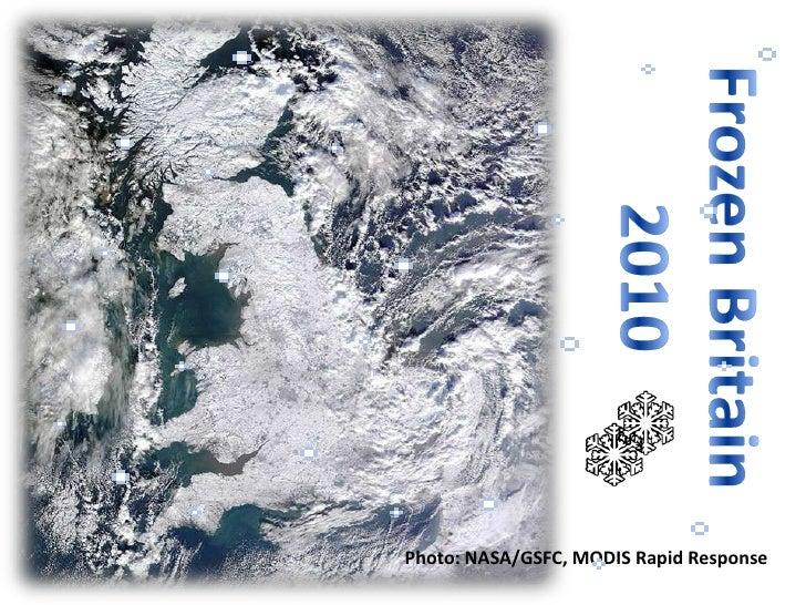 Frozen Britain 2010<br />Photo: NASA/GSFC, MODIS Rapid Response<br />