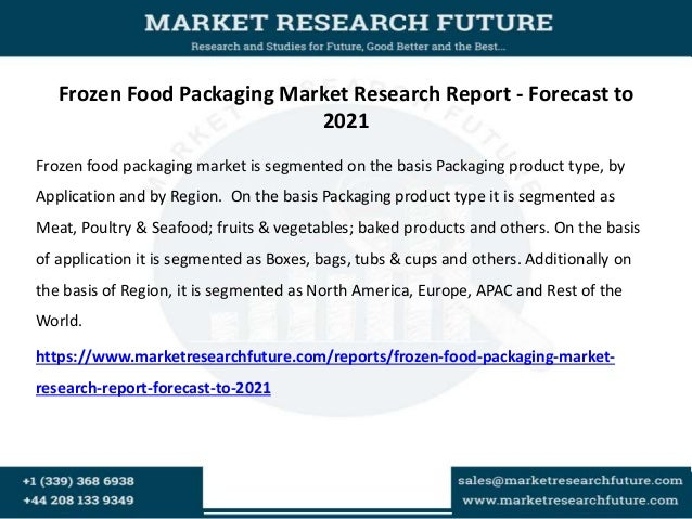 research on views of food packaging The biggest innovation that we are seeing in food packaging is the research that  is going into developing new raw materials the aim is to.