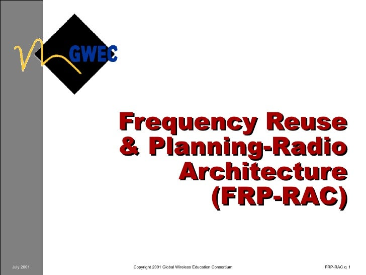 Frequency Reuse & Planning-Radio Architecture (FRP-RAC)
