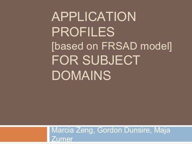 Application Profiles for Subject Domains